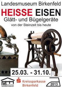 Plakat zur Sonderausstellung: HEISSE EISEN - Glätt- und Bügelgeräte von der Steinzeit bis heute